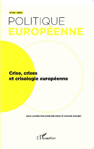 Couverture Crise, crises et crisologie européenne