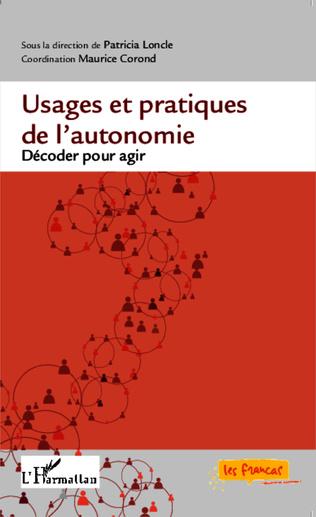 Couverture Usages et pratiques de l'autonomie