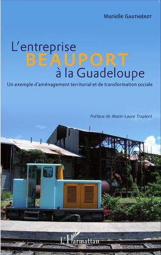 Couverture L'entreprise Beauport à la Guadeloupe