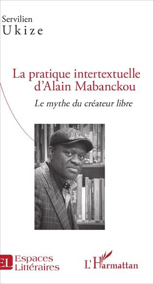 Couverture La pratique intertextuelle d'Alain Mabanckou