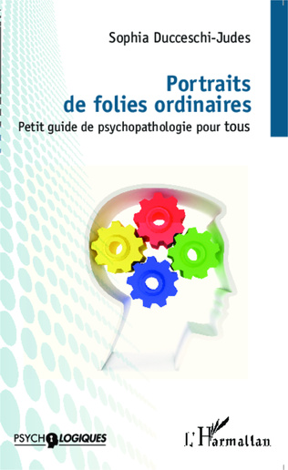 Couverture Portraits de folies ordinaires