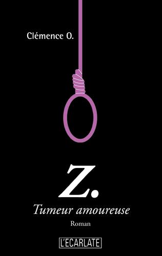 Couverture Z. Tumeur amoureuse