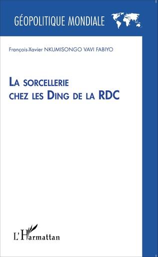 Couverture La sorcellerie chez les Ding de la RDC
