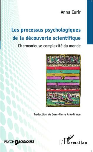 Couverture Les processus psychologiques de la découverte scientifique