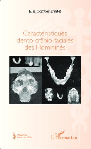Couverture Caractéristiques dento-crânio-faciales des Homininés