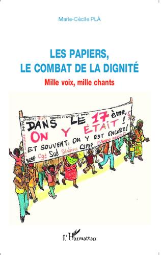 Couverture Les papiers, le combat de la dignité
