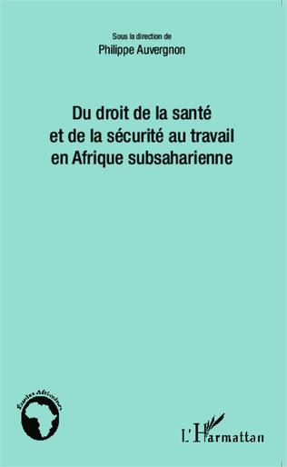 Couverture Du droit de la santé et de la sécurité au travail en Afrique subsaharienne