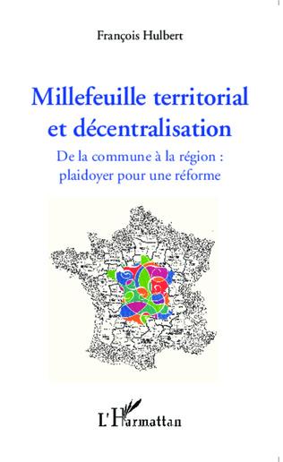 Couverture Millefeuille territorial et décentralisation
