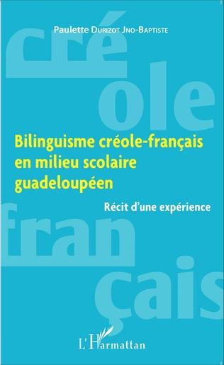 Couverture Bilinguisme créole-français en milieu scolaire guadeloupéen