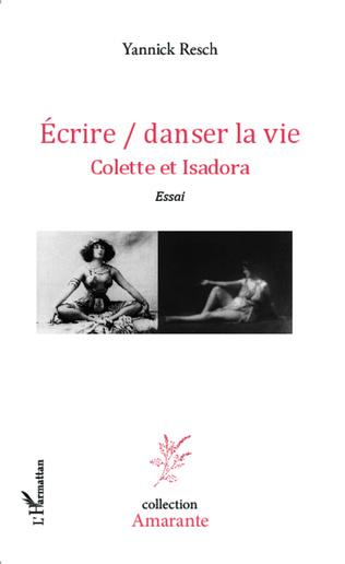 Couverture Ecrire / danser la vie
