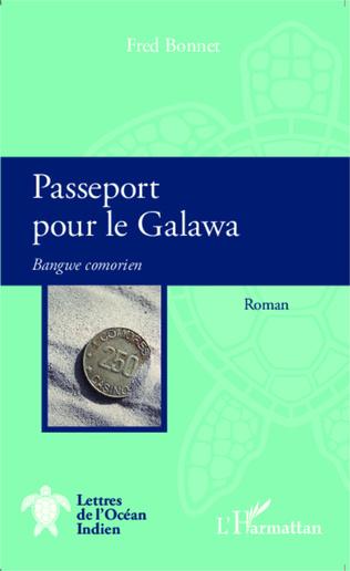 Couverture Passeport pour le Galawa