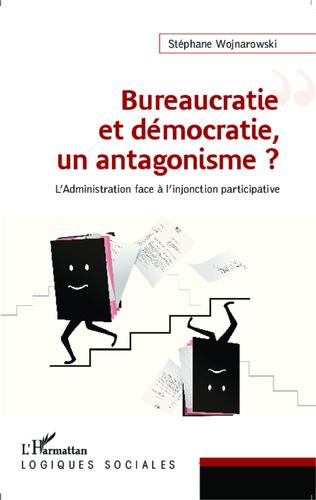 Couverture Bureaucratie et démocratie, un antagonisme ?