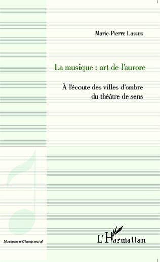 Couverture La musique : art de l'aurore