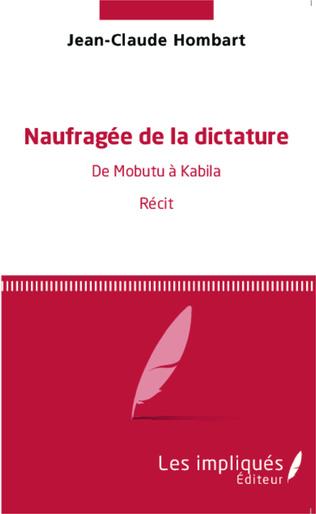 Couverture Naufragée de la dictature