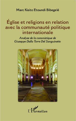 Couverture Eglise et religions en relation avec la communauté politique internationale