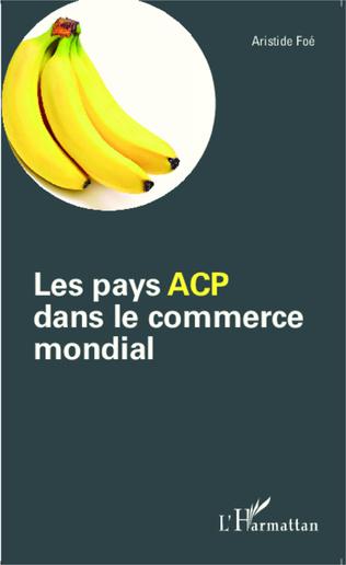 Couverture Les pays ACP dans le commerce mondial