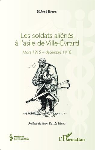 Couverture Les soldats aliénés à l'asile de Ville-Évrard
