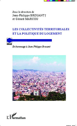 Couverture Les collectivités territoriales et la politique du logement