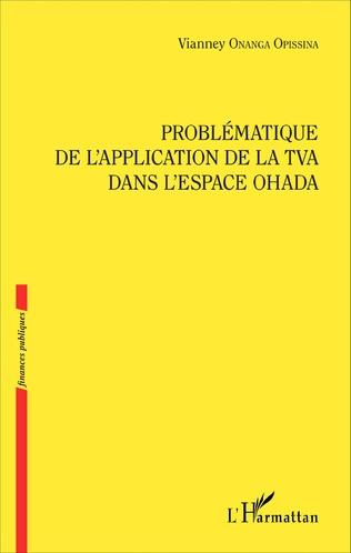 Couverture Problématique de l'application de la TVA dans l'espace OHADA