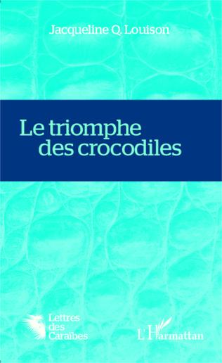 Couverture Le triomphe des crocodiles