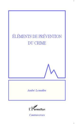 Couverture Eléments de prévention du crime