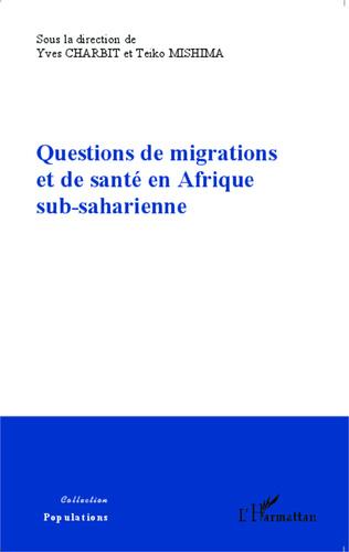 Couverture Questions de migrations et de santé en Afrique sub-saharienne
