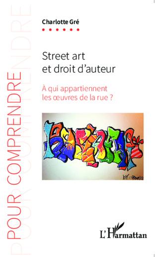 Couverture Street art et droit d'auteur