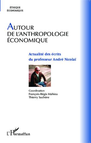 Couverture Autour de l'anthropologie économique