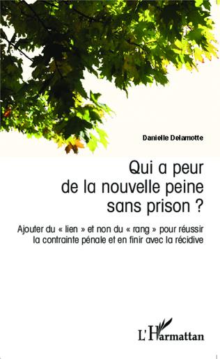 Couverture Qui a peur de la nouvelle peine sans prison ?