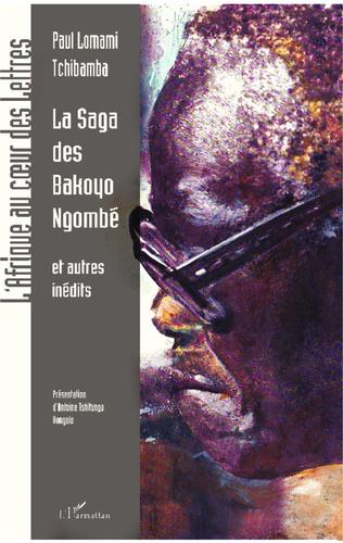 Couverture La saga des Bakoyo Ngombé et autres récits