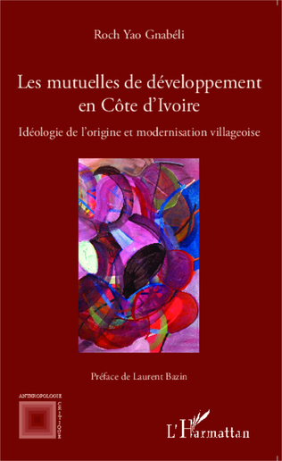 Couverture Les mutuelles de développement en Côte d'Ivoire
