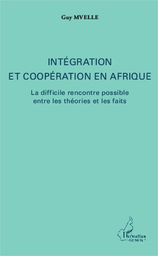Couverture Intégration et coopération en Afrique