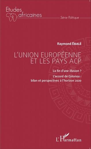 Couverture L'Union européenne et les pays ACP