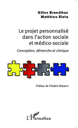 Couverture Le projet personnalisé dans l'action sociale et médico-sociale