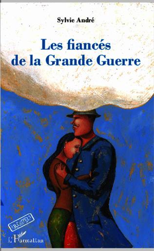 Couverture Les fiancés de la Grande Guerre