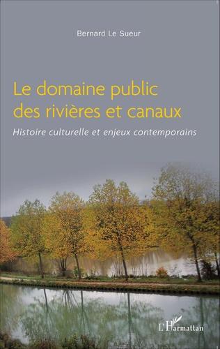 Couverture Le domaine public des rivières et canaux