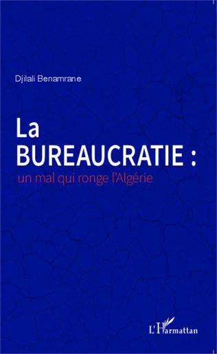 Couverture La bureaucratie : un mal qui ronge l'Algérie