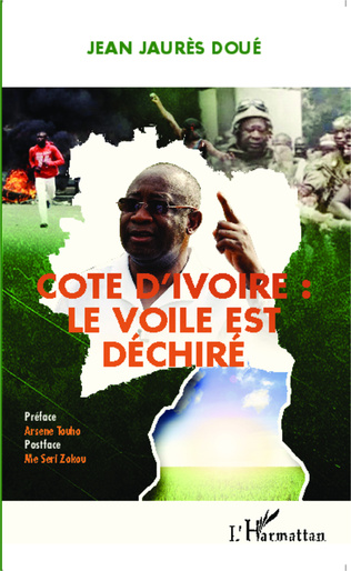 Couverture Côte d'Ivoire : le voile est déchiré