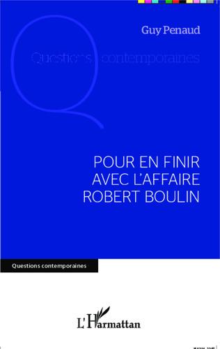 Couverture Pour en finir avec l'affaire Robert Boulin