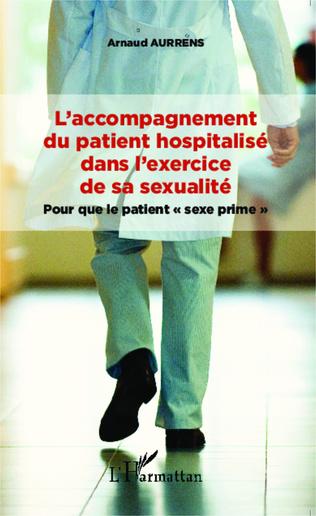 Couverture L'accompagnement du patient hospitalisé dans l'exercice de sa sexualité