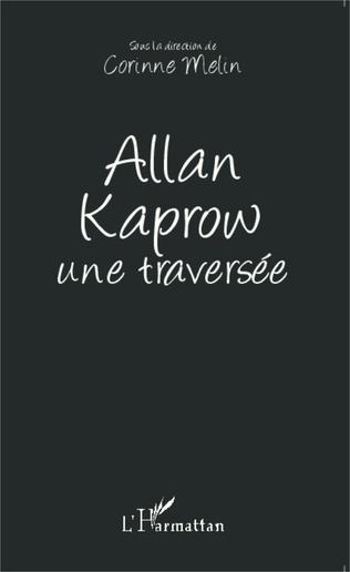 Couverture Allan Kaprow une traversée