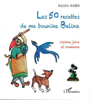 Couverture Les 50 recettes de ma bounika Belina