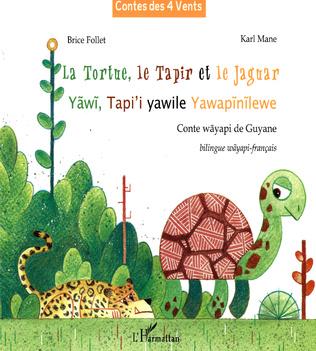 Couverture La Tortue, le Tapir et le Jaguar