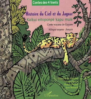 Couverture Histoire du Ciel et du Jaguar