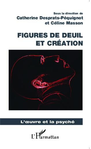 Couverture Figures de deuil et création