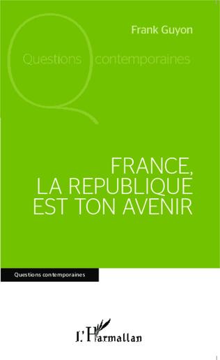 Couverture France, la république est ton avenir