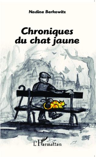 Couverture Chroniques du chat jaune