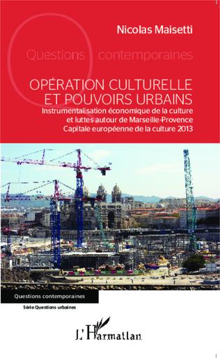 Couverture Opération culturelle et pouvoirs urbains