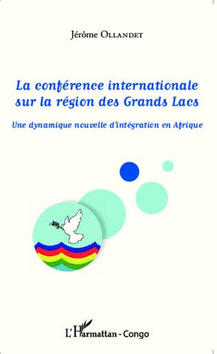 Couverture La conférence internationale sur la région des Grands Lacs