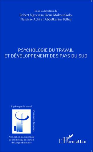 Couverture Psychologie du travail et développement des pays du sud
